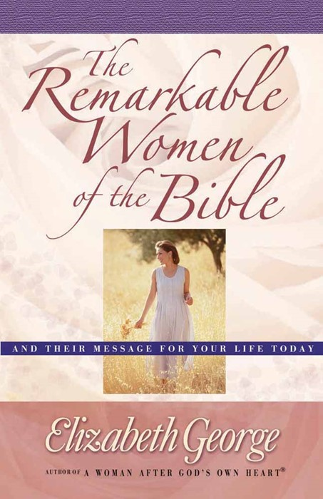 The Remarkable Women of the Bible (Paperback)