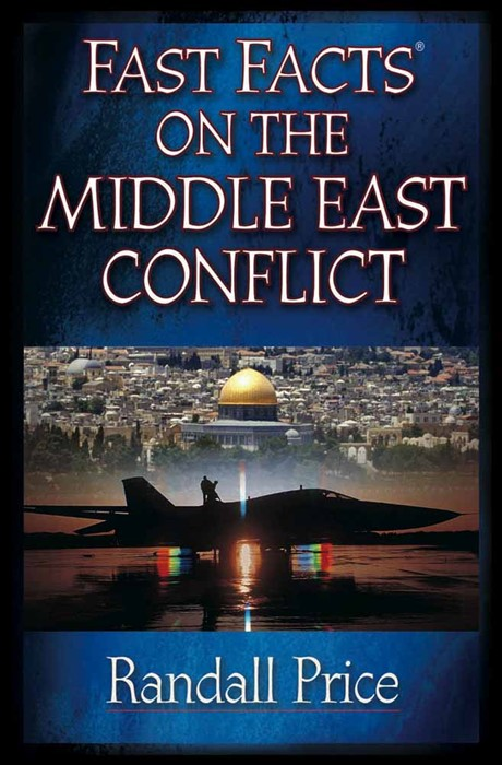 Fast Facts On The Middle East Conflict (Paperback)
