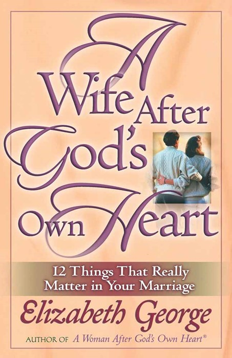 Wife After God's Own Heart, A (Paperback)