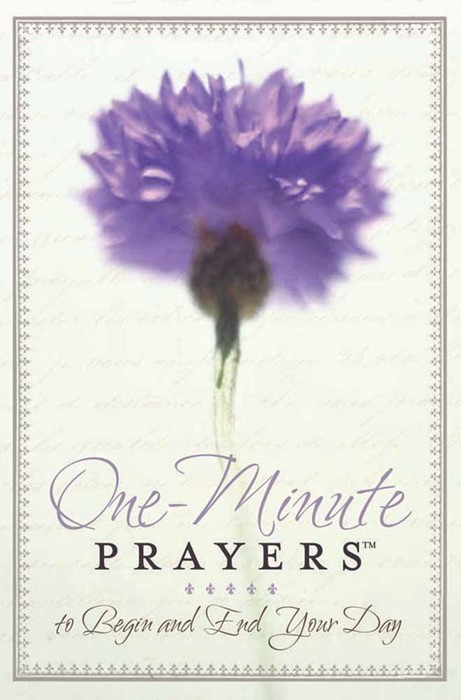 One-Minute Prayers To Begin And End Your Day (Hard Cover)