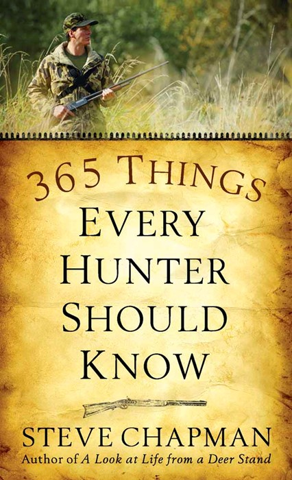365 Things Every Hunter Should Know (Paperback)