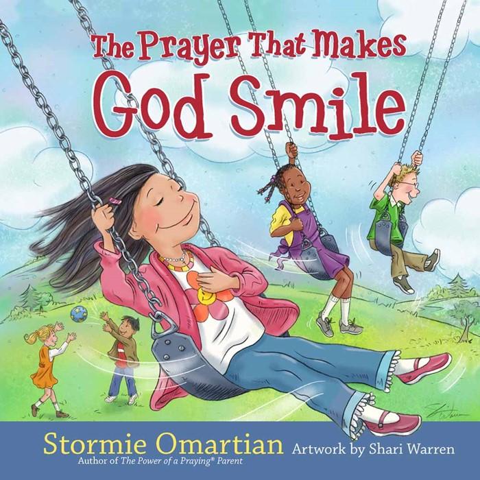 The Prayer That Makes God Smile (Hard Cover)