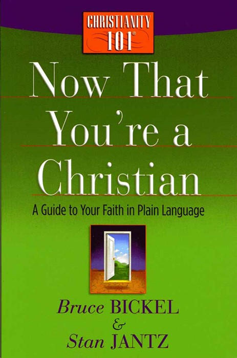 Now That You'Re A Christian (Paperback)