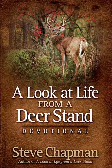 A Look At Life From A Deer Stand Devotional (Hard Cover)