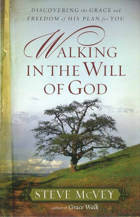 Walking In The Will Of God (Paperback)