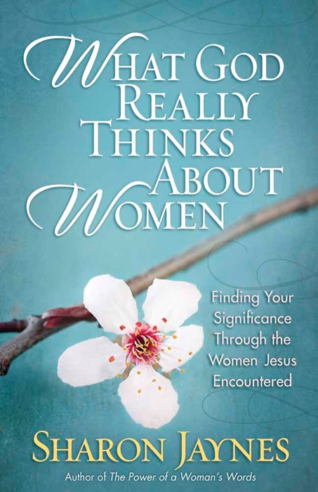 What God Really Thinks About Women (Paperback)