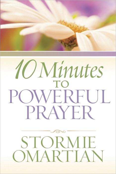 10 Minutes To Powerful Prayer (Paperback)