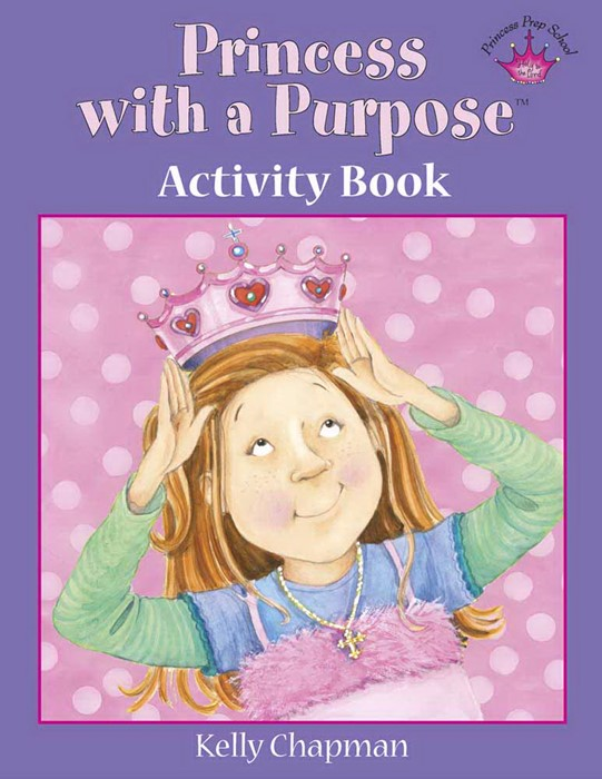 Princess With A Purpose Activity Book (Hard Cover)