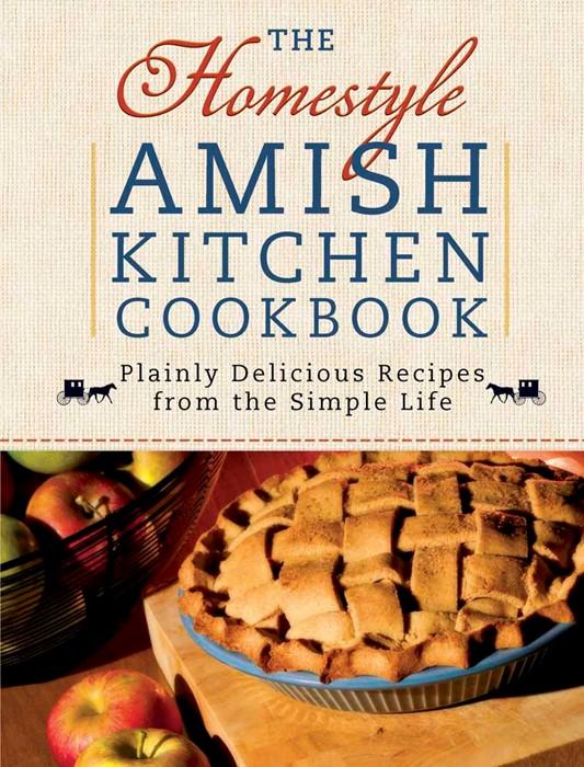 The Homestyle Amish Kitchen Cookbook (Spiral Bound)
