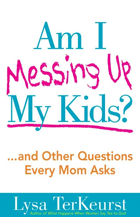 Am I Messing Up My Kids? (Paperback)