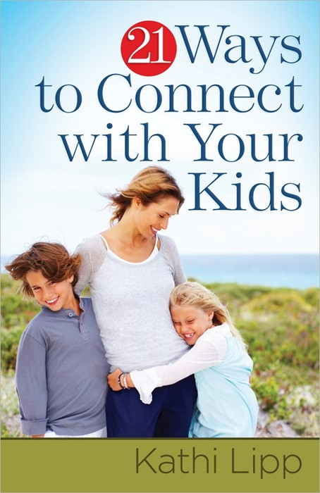 21 Ways To Connect With Your Kids (Paper Back)