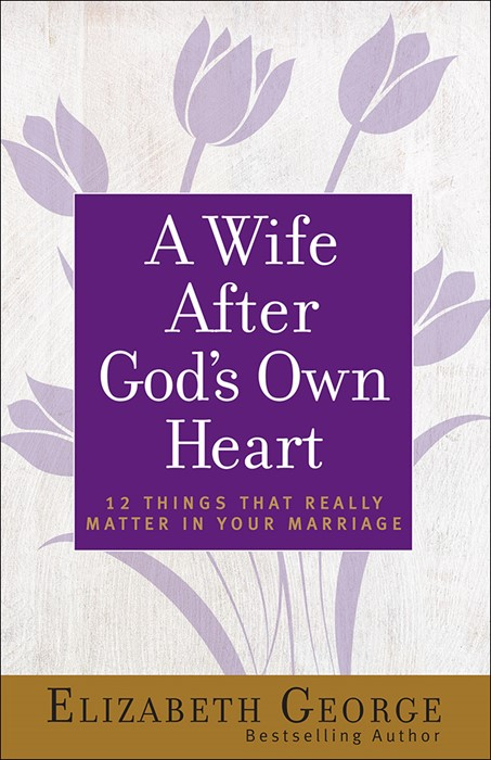 Wife After God's Own Heart, A