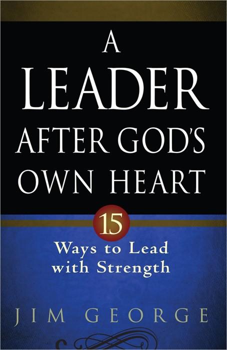 Leader After God's Own Heart, A (Paperback)