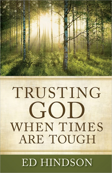 Trusting God When Times Are Tough (Paperback)