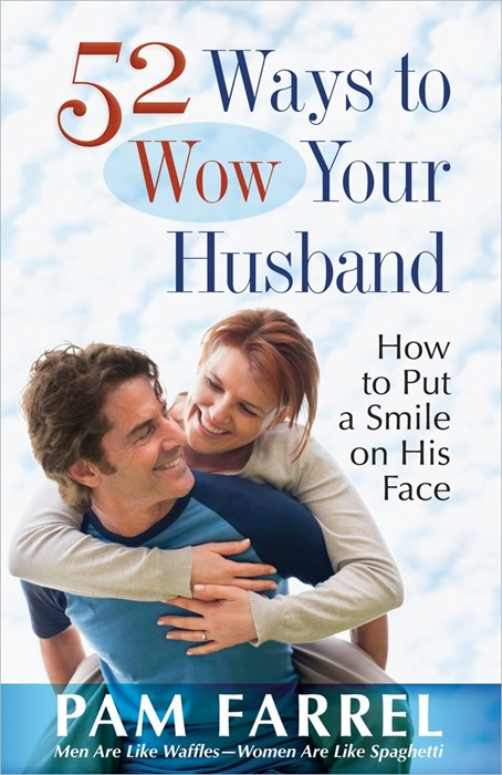 52 Ways To Wow Your Husband (Paperback)