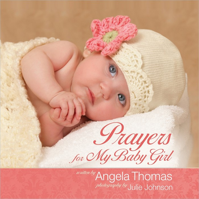 Prayers For My Baby Girl (Hard Cover)