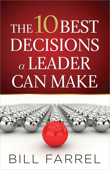 The 10 Best Decisions A Leader Can Make (Paperback)