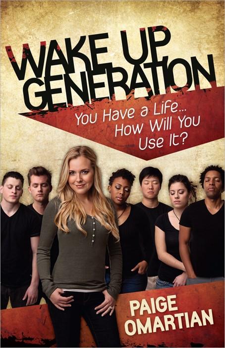 Wake Up, Generation (Paperback)