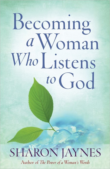 Becoming A Woman Who Listens To God (Paperback)