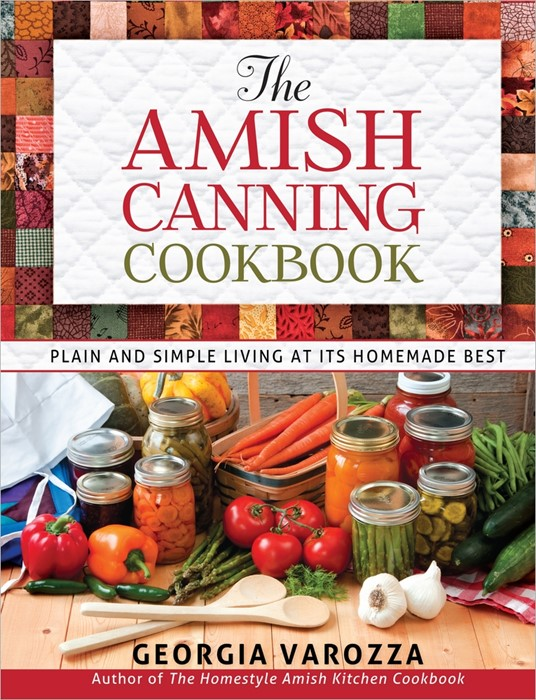 The Amish Canning Cookbook (Spiral Bound)