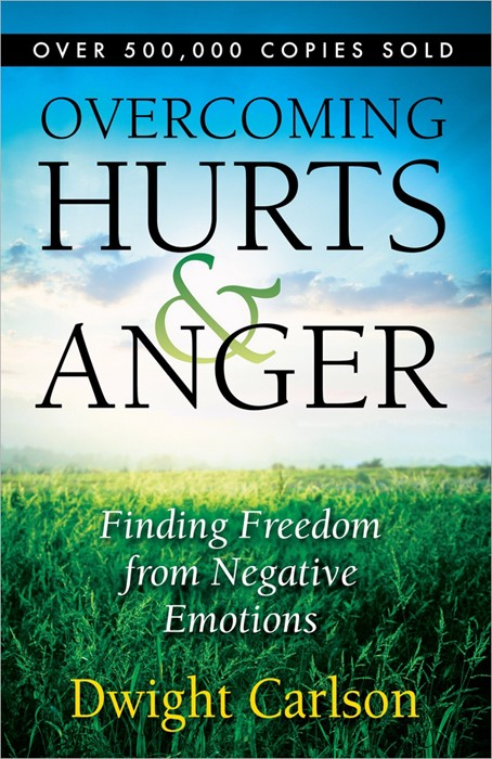 Overcoming Hurts And Anger (Paperback)
