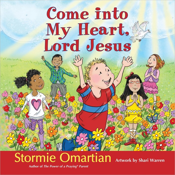 Come Into My Heart, Lord Jesus (Hard Cover)