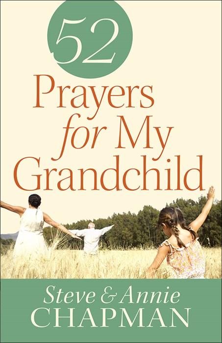 52 Prayers For My Grandchild (Paperback)