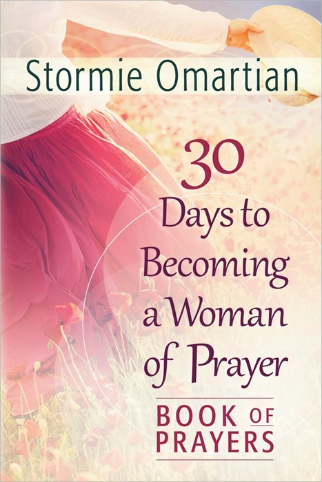 30 Days To Becoming A Woman Of Prayer Book Of Prayers (Paperback)