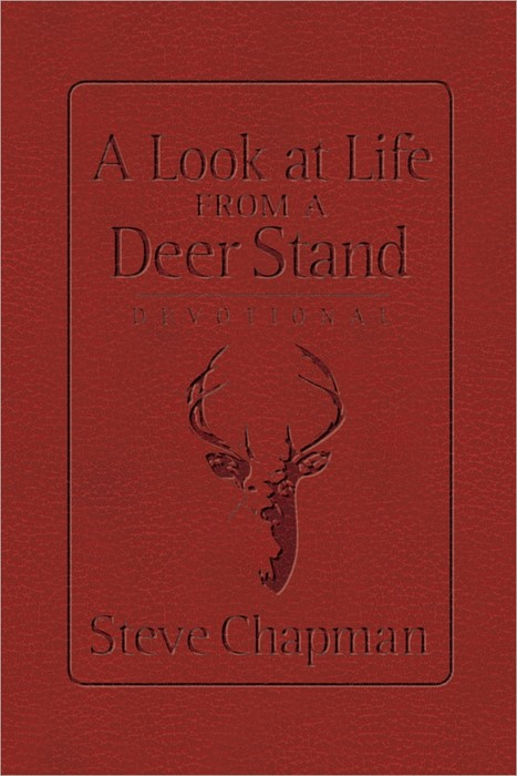A Look At Life From A Deer Stand Devotional (Leather Binding)