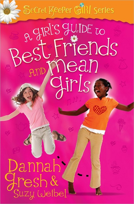 Girl's Guide To Best Friends And Mean Girls, A (Paperback)