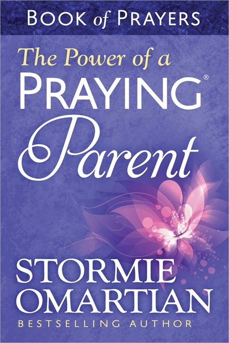 The Power Of A Praying Parent Book Of Prayers (Paperback)