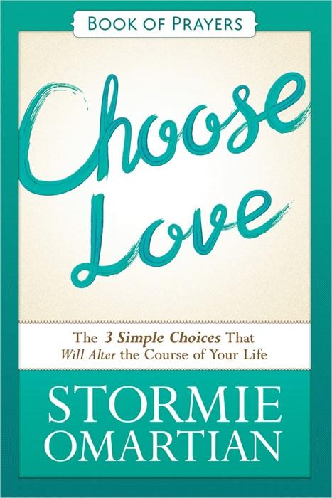 Choose Love Book Of Prayers (Paperback)