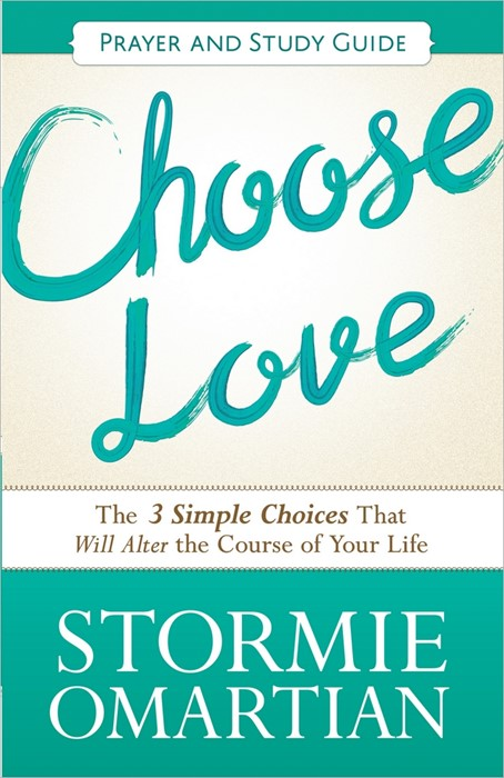 Choose Love Prayer And Study Guide (Paperback)