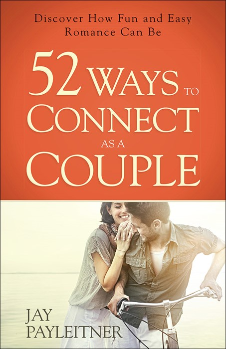 52 Ways To Connect As A Couple (Paperback)