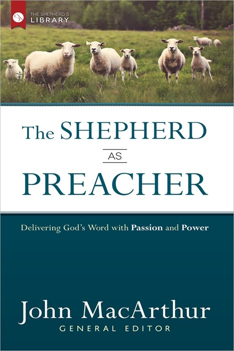 The Shepherd As Preacher (Hard Cover)