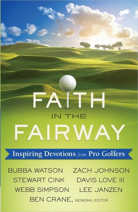 Faith In The Fairway (Paperback)