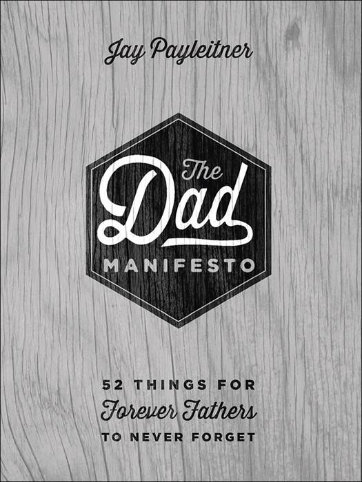 The Dad Manifesto (Hard Cover)