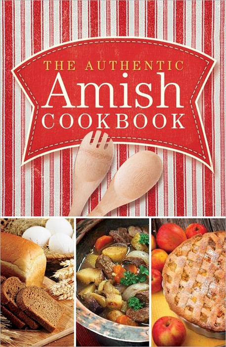 The Authentic Amish Cookbook (Spiral Bound)