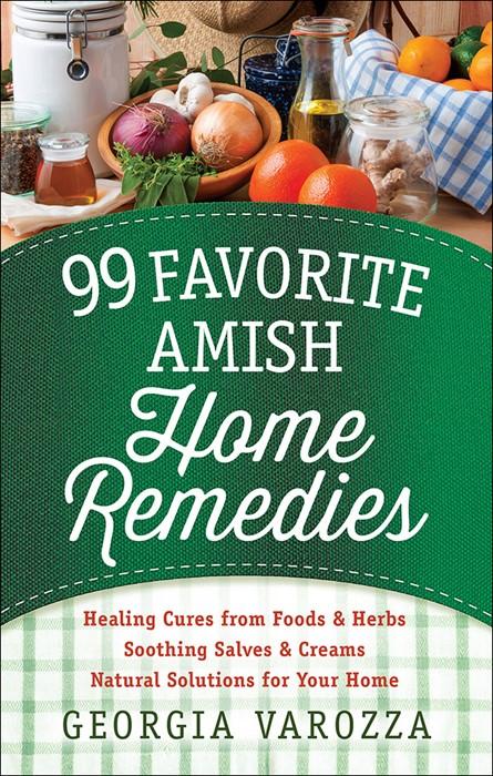 99 Favorite Amish Home Remedies (Spiral Bound)
