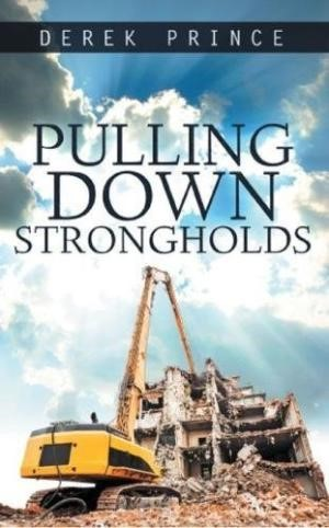 Pulling Down Strongholds (Paperback)