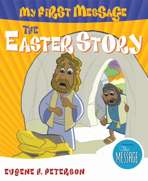 My First Message: The Easter Story (Paperback)