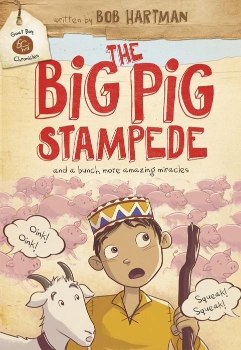 The Big Pig Stampede (Hard Cover)
