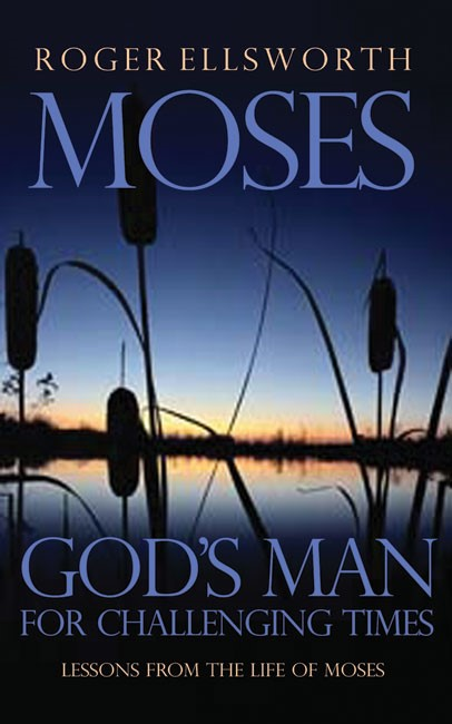 Moses - God'S Man For Challenging Times (Paperback)