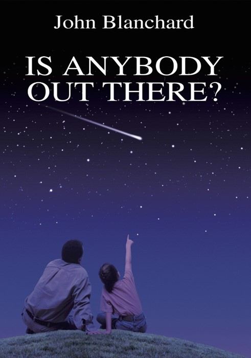 Is Anybody Out There? (Paperback)