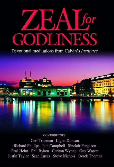 Zeal For Godliness (Paperback)