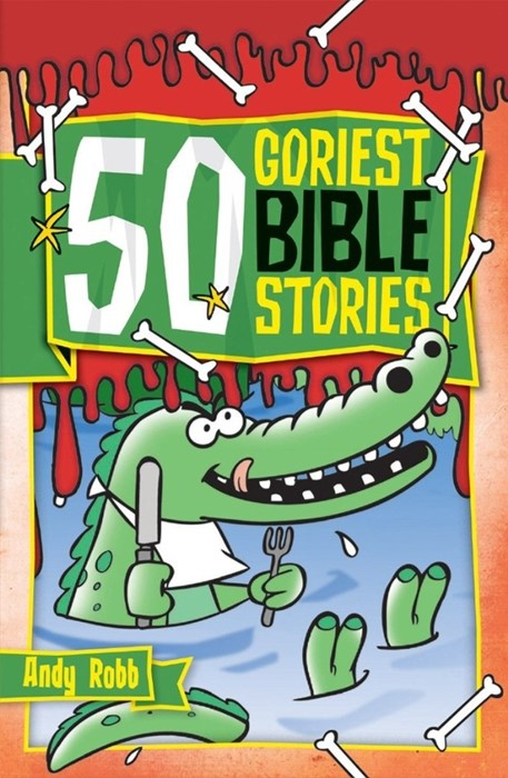 50 Goriest Bible Stories (Paperback)