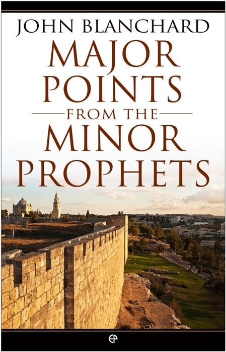 Major Points From The Minor Prophets (Paperback)