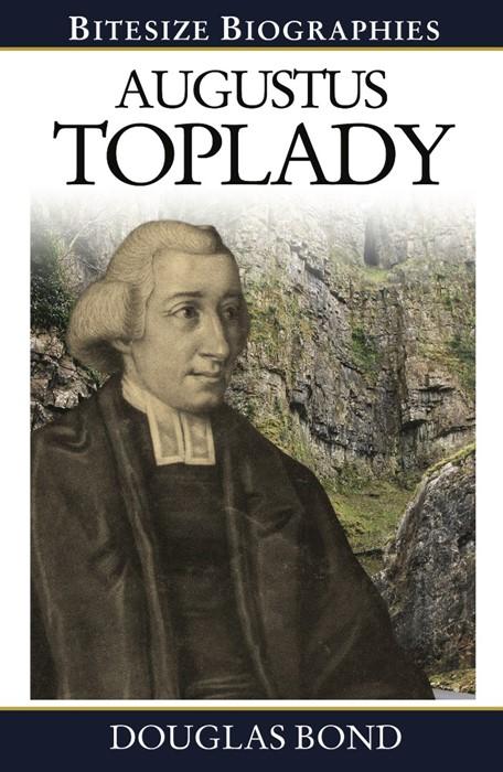 Augustus Toplady (Paperback)
