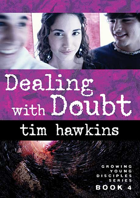 Dealing With Doubt (Growing Young Disciples) (Paperback)