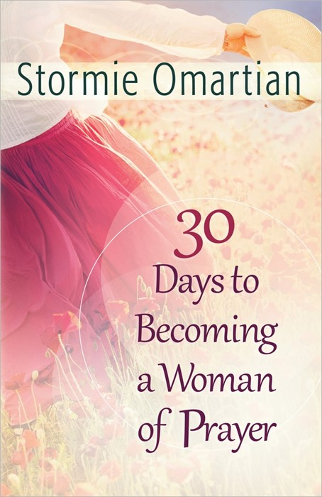 30 Days To Becoming A Woman Of Prayer (Paperback)